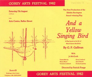 poster advertising Gerard Gallivan's play And a Yellow Singing Bird, featuring artwork of a singing bird and a fence