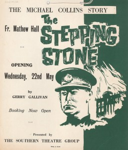 poster for Gerard Gallivan's play The Stepping Stone, featuring artwork of Michael Collins and a burning building