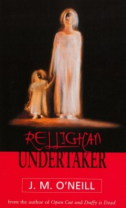 book cover for J. M. O'Neill's book Rellighan, Undertaker, featuring artwork of a woman holding the hand of a small girl